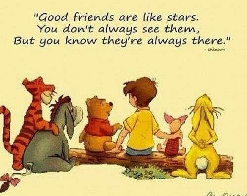 i buoni amici sono come le stelle_ non sempre li vedi, ma sai che sono sempre lì